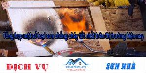 Tổng hợp một số loại sơn chống cháy tốt nhất trên thị trường hiện nay