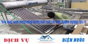 Sửa máy nước nóng năng lượng mặt trời các loại chuyên nghiệp, giá rẻ
