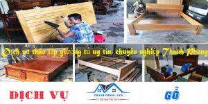 Dịch vụ tháo lắp giường tủ uy tín, chuyên nghiệp Thanh Phong